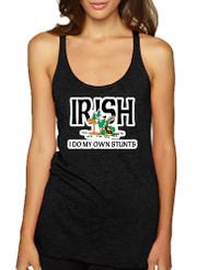 Women's Tank Top I Do My Own Irish Stunts St Patrick's