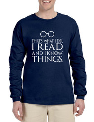 Men's Long Sleeve That's What I Do Read And Know Things