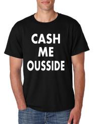 Men's T Shirt Cash Me Ousside Cool Popular Tee Shirt