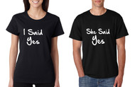 Couple T Shirts I Said She Said Yes Love Engagement Shirts