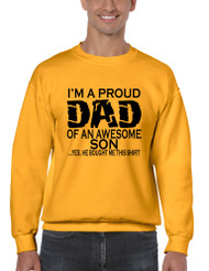 Men's Sweatshirt I'm A Proud Dad Of An Awesome Son Funny