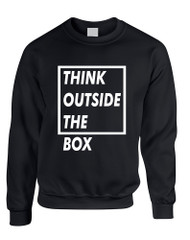 Adult Sweatshirt Think Outside The Box Creative Thinking Top