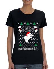 Women's T Shirt Christmas Is Coming House Stark Ugly Xmas Tee
