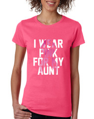 Women's T Shirt I Wear Pink For My Aunt Breast Cancer Support