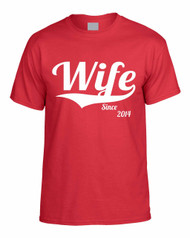 WIFE since any year gift shirt