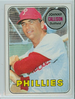 1969 Topps Baseball 133 Johnny Callison Philadelphia Phillies Near-Mint to Mint