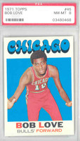 1971 Topps Basketball 45 Bob Love Chicago Bulls PSA 8 Near Mint to Mint