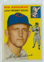 1954 Topps Baseball 138 Bob Borkowski Cincinnati Reds Excellent to Mint