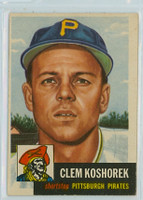1953 Topps Baseball 8 Clem Koshorek Pittsburgh Pirates Very Good to Excellent