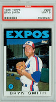 1986 Topps Baseball 299 Bryn Smith Montreal Expos PSA 9 Mint