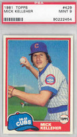 1981 Topps Baseball 429 Mick Kelleher Chicago Cubs PSA 9 Mint
