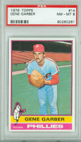 1976 Topps Baseball 14 Gene Garber Philadelphia Phillies PSA 8 Near Mint to Mint
