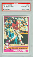 1976 Topps Baseball 74 Oscar Gamble Cleveland Indians PSA 8 Near Mint to Mint