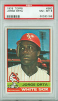 1976 Topps Baseball 560 Jorge Orta Chicago White Sox PSA 8 Near Mint to Mint