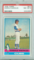 1976 Topps Baseball 617 Darold Knowles Chicago Cubs PSA 8 Near Mint to Mint