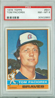 1976 Topps Baseball 641 Tom Paciorek Atlanta Braves PSA 8 Near Mint to Mint