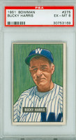 1951 Bowman Baseball 275 Bucky Harris High Number Washington Senators PSA 6 Excellent to Mint