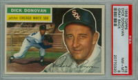 1956 Topps Baseball 18 Dick Donovan Chicago White Sox PSA 8 Near Mint to Mint Grey Back