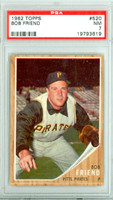 1962 Topps Baseball 520 Bob Friend Pittsburgh Pirates PSA 7 Near Mint