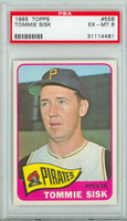 1965 Topps Baseball 558 Tommie Sisk High Number Pittsburgh Pirates PSA 6 Excellent to Mint