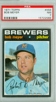 1971 Topps Baseball 456 Bob Meyer Milwaukee Brewers PSA 7 Near Mint