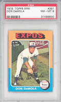 1975 Topps Mini Baseball 391 Don DeMola Montreal Expos PSA 8 Near Mint to Mint