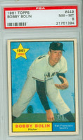 1961 Topps Baseball 449 Bob Bolin San Francisco Giants PSA 8 Near Mint to Mint