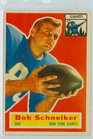 1956 Topps Football 89 Bob Schnelker New York Giants Excellent to Excellent Plus