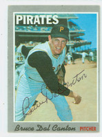 Bruce Dal Canton AUTOGRAPH d.08 1970 Topps #52 Pirates 