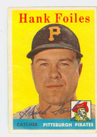 Hank Foiles AUTOGRAPH 1958 Topps #4 Pirates CARD IS F-G, CREASE
