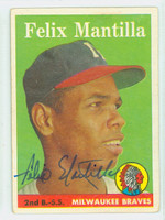 Felix Mantilla AUTOGRAPH 1958 Topps #17 Braves CARD IS F-G, LIGHT CREASING