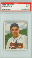 1950 Bowman Baseball 147 Mike Garcia ROOKIE Cleveland Indians PSA 7 Near Mint