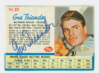 Gus Triandos AUTOGRAPH d.15 1962 Post #33 Orioles CARD IS F-G, MINOR PAPER LOSS ON CARD  [SKU:TriaG537_PO62BBHC]
