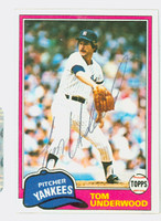 Tom Underwood AUTOGRAPH d.10 1981 Topps #114 Yankees 