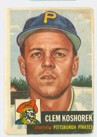1953 Topps Baseball 8 Clem Koshorek Pittsburgh Pirates Fair to Poor