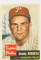 Smoky Burgess AUTOGRAPH d.91 1953 Topps #10 SINGLE PRINT Phillies CARD IS VG; CRN DING, NO CREASES