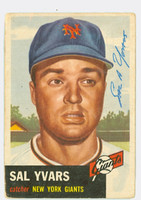 Sal Yvars AUTOGRAPH d.08 1953 Topps #11 SINGLE PRINT Giants CARD IS G/VG: CRN WEAR