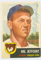 Hal Jeffcoat AUTOGRAPH d.07 1953 Topps #29 SINGLE PRINT Cubs CARD IS G/VG; CRN WEAR