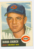 Bubba Church AUTOGRAPH d.01 1953 Topps #47 Reds CARD IS CLEAN VG/EX