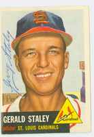 Gerald Staley AUTOGRAPH d.08 1953 Topps #56 Cardinals CARD IS CLEAN VG; CRN WEAR