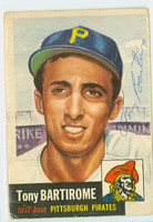 Tony Bartirome AUTOGRAPH 1953 Topps #71 SINGLE PRINT Pirates CARD IS F/G; CREASES, AUTO CLEAN