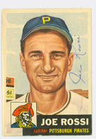 Joe Rossi AUTOGRAPH d.99 1953 Topps #74 SINGLE PRINT Pirates CARD IS CLEAN VG/EX