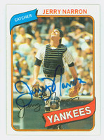Jerry Narron AUTOGRAPH 1980 Topps #16 Yankees 