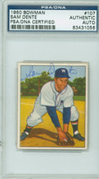 Sam Dente AUTOGRAPH d.02 1950 Bowman #107 Senators PSA/DNA CARD IS CLEAN EX/MT