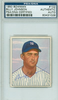 Billy Johnson AUTOGRAPH d.06 1950 Bowman #102 Yankees PSA/DNA CARD IS SHARP EXMT