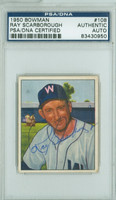 Ray Scarborough AUTOGRAPH d.82 1950 Bowman #108 Senators PSA/DNA CARD IS CLEAN VG/EX