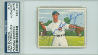 Wayne Terwilliger AUTOGRAPH 1950 Bowman #114 Cubs PSA/DNA CARD IS CLEAN EX