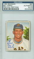 Bill Werle AUTOGRAPH d.10 1950 Bowman #87 Pirates PSA/DNA CARD IS CLEAN EX
