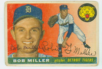 Bob G Miller AUTOGRAPH 1955 Topps #9 Tigers CARD IS POOR; HORIZ CREASE