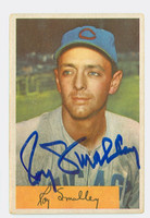 Roy Smalley AUTOGRAPH d.11 1954 Bowman #109 Cubs CARD IS G/VG; AUTO CLEAN  [SKU:SmalR117_BW54BBLG2]